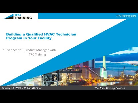 Building a Qualified HVAC Technician Program in your Facility w ...