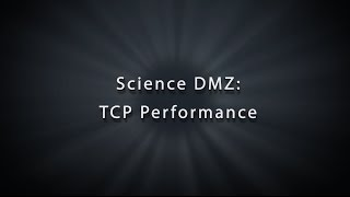 Science DMZ TCP Performance