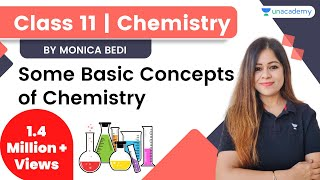 Class 11 | Some Basic Concepts of Chemistry | Lecture 1 | Unacademy 11th & 12th | Monica Bedi - MONICA