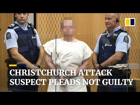 Suspect in Christchurch mosque shooting attacks pleads not guilty to all charges