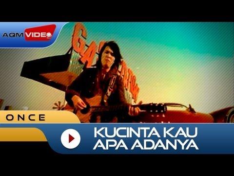 Once - Kucinta Kau Apa Adanya   Official Video