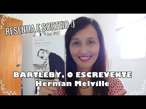 Bartleby, o escrevente (Herman Melville