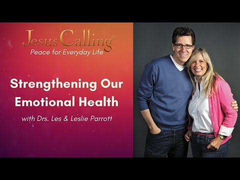 Strengthening our Emotional Health