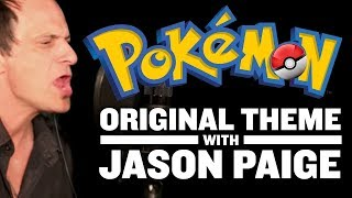 Jason Paige - Gotta Catch 'Em All