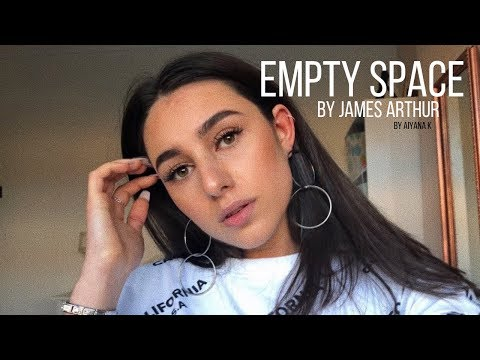 Empty Space By James Arthur Cover By Aiyana K