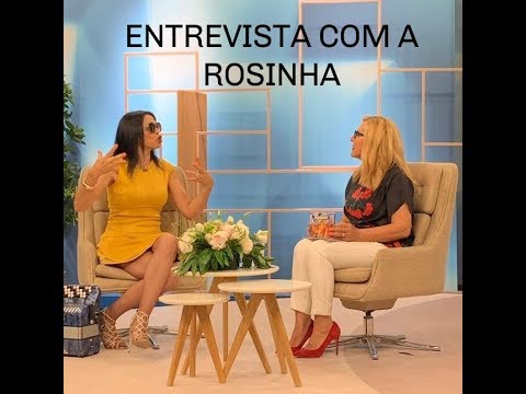 Entrevista Rosinha