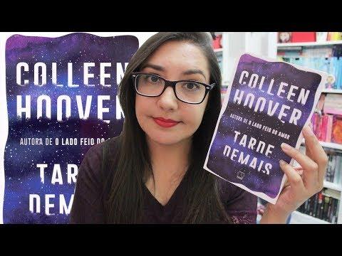 TARDE DEMAIS por Colleen Hoover | Amiga da Leitora
