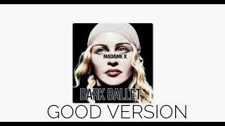 MADONNA   DARK BALLET (GOOD VERSION NO VOCODER)