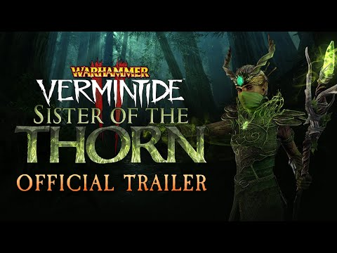 Warhammer: Vermintide 2 Sister of the Thorn DLC Trailer