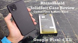 Rhinoshield Solid Suit Case Review Google Pixel 4 XL