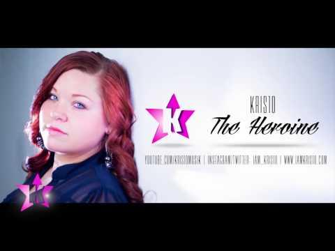 Kris10 - The Heroine