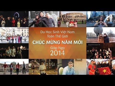 Du học sinh Việt Nam toàn thế giới chúc Tết Giáp Ngọ 2014 !