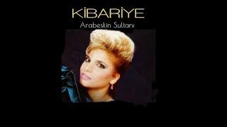 Kibariye - #Arabesk'in Sultanı (Full Albüm)
