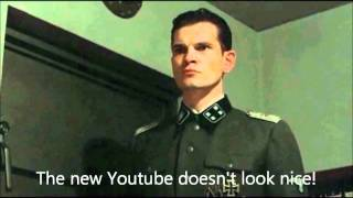 Hitler is informed about the new Youtube look