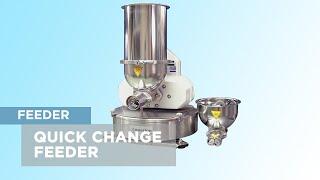 Quick Change Feeder