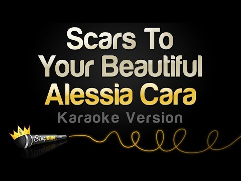 Alessia Cara - Scars To Your Beautiful (Karaoke Version)
