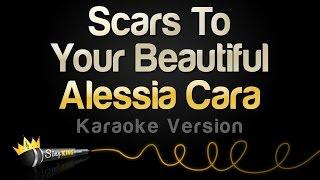 Alessia Cara Scars To Your Beautiful Karaoke Version