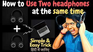 How to Use TWO or MORE headphones at the same time on PC (FREE) | Use Multiple headphones same time