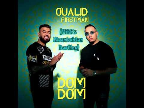 Oualid & F1rstman - DomDom (Vikk's Moombahton Bootleg)
