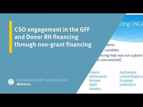 CSO engagement in the GFF and Donor RH financing through non-grant financing