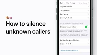 How to silence unknown callers on your iPhone — Apple Support