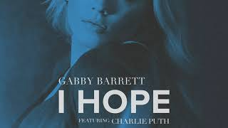Gabby Barrett I Hope Feat Charlie Puth