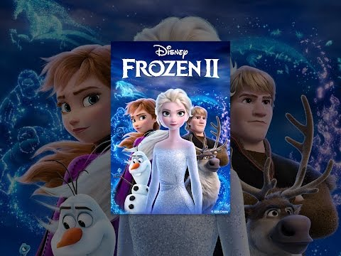 Download Frozen II Mp4 HD Video and MP3