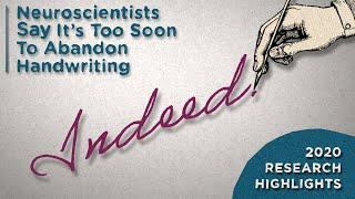 Neuroscientists Say Don't Write Off Handwriting