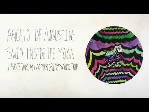 Angelo De Augustine - I Hope That All of Your Dreams Come True (Official Audio)