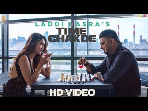 Time Chakde  Laddi Basra