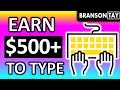 Earn $500+ By Typing 175-250 Words Daily (Make Money Online)