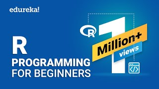 R Programming For Beginners | R Language Tutorial | R Tutorial For Beginners | Edureka