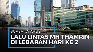 Hari Kedua Lebaran, Begini Pantauan Arus Lalu Lintas di Jalan MH Thamrin-Sudirman