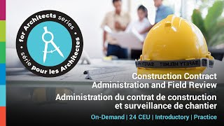 RAIC – Introduction to Construction Contract Administration and Field Review