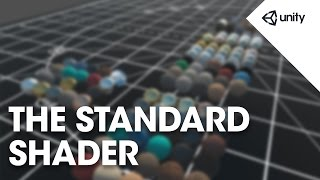 Unity 5 Graphics - The Standard Shader - Unity Official Tutorials
