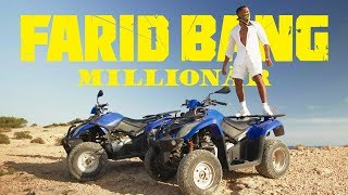 FARID BANG // MILLIONÄR // [ official Video ] prod. by Juh-Dee