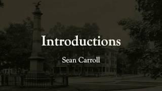 Moving Naturalism Forward – Sean Carroll