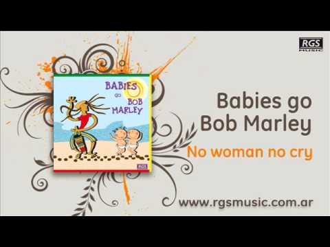 Babies go Bob Marley – No woman no cry