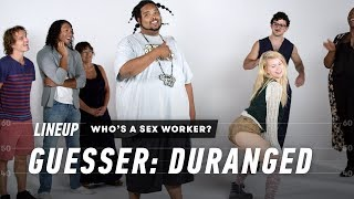 Gambar cover Guess Who's a Sex Worker (Duranged) | Lineup | Cut
