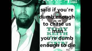 Toby Keith~bullets In The Gun~ Lyrics