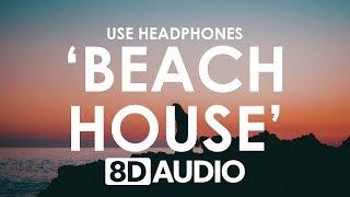 The Chainsmokers ‒ Beach House (8D AUDIO) 🎧