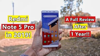 Redmi Note 5 Pro in 2019!! A Full Review After 1 Year!!
