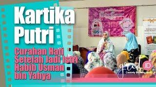 Curahan Hati Kartika Putri sejak Jadi Istri Habib Usman bin Yahya