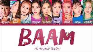 MOMOLAND(모모랜드)   BAAM (Color Coded Lyrics EngRomHan)