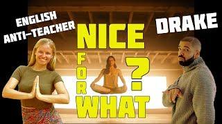 "О чём поёт Drake в клипе ""Nice for What""? Перевод и разбор от преподавателя английского."