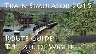 Train Simulator 2015 - Route Guide: The Isle of Wight