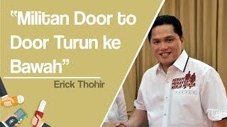 Erick Thohir Ajak Kosgoro 1957 Door To Door Menangkan Jokowi-Ma'ruf Amin