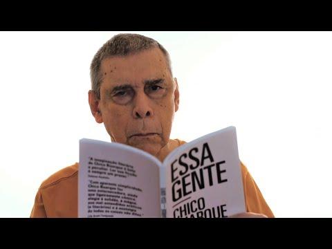 Sérgio Sant'Anna lê Essa gente, de Chico Buarque