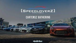 Speedloverz – Cartensz Residence Gathering