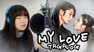 [TAGALOG] My Love (Lee Hi)-Moon Lovers:Scarlet Heart Ryeo 달의 연인 - 보보경심 려 MV+Lyrics